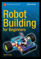 Robot Building For Beginners by Cook, David © 2015 (Added: 7/14/16)