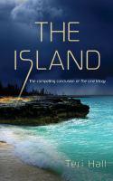 The Island by Hall, Teri © 2013 (Added: 2/17/17)