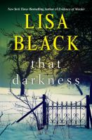 That Darkness by Black, Lisa © 2016 (Added: 4/26/16)