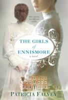 The Girls Of Ennismore by Falvey, Patricia © 2017 (Added: 9/6/17)