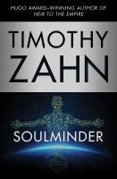 Soulminder by Zahn, Timothy © 2014 (Added: 1/12/15)