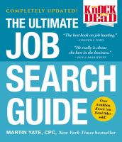Knock 'em Dead : The Ultimate Job Search Guide by Yate, Martin John © 2017 (Added: 10/10/18)