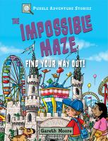 The+impossible+maze++find+your+way+out by Moore, Gareth © 2019 (Added: 6/1/19)