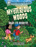 The+mysterious+woods++solve+its+secrets by Moore, Gareth © 2019 (Added: 6/1/19)