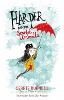 Harper+and+the+scarlet+umbrella by Burnell, Cerrie © 2017 (Added: 2/9/18)
