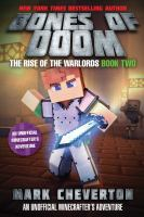 Bones+of+doom++an+unofficial+minecrafters+adventure by Cheverton, Mark © 2017 (Added: 11/9/17)