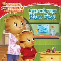 Remembering+blue+fish by Friedman, Becky © 2017 (Added: 7/6/18)