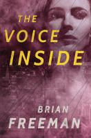 The Voice Inside by Freeman, Brian © 2018 (Added: 1/16/18)