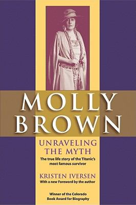 Details about Molly Brown : unraveling the myth