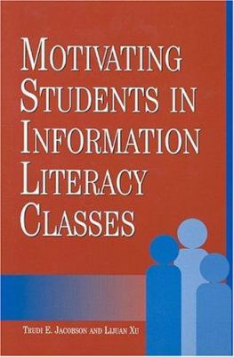 Cover Image: Motivating Students in Information Literacy Classes