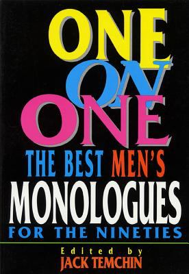 Cover art for One on one : the best men's monologues for the nineties