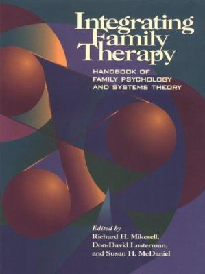 Book jacket for Integrating Family Therapy
