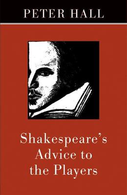 cover photo: Shakespeare's Advice to the Players