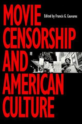 Movie Censorship and American Culture