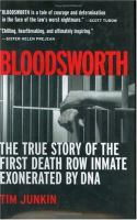 Bloodsworth: The True Story of the First Death Row Inmate Exonerated by DNA