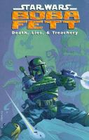 the cover of Star Wars: Boba Fett: Death, Lies & Treachery