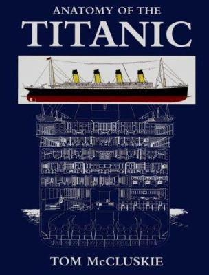 Details about Anatomy of the Titanic