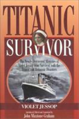 Details about The newly discovered memoirs of Violet Jessop who survived both the Titanic and Britannic disasters