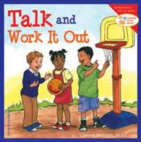 Talk+and+work+it+out by Meiners, Cheri J. © 2005 (Added: 8/9/17)
