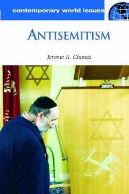 Antisemitism: a reference handbook by Jerome A. Chanes