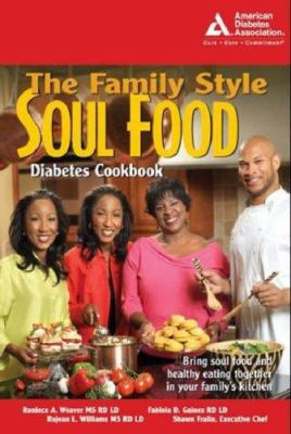 Cover image for The family style soul food diabetes cookbook