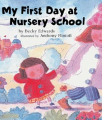 Cover image for My first day at nursery school