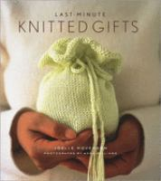 Last-minute Knitted Gifts by Hoverson, Joelle © 2004 (Added: 5/19/17)