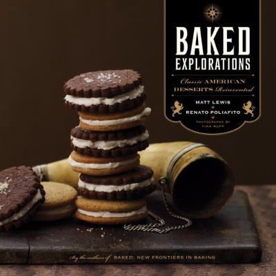 Details about Baked explorations : classic American desserts revisited