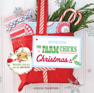 Details about The Farm Chicks Christmas : merry ideas for the holidays