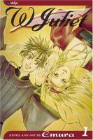 W Juliet : Volume 1 by Emura © 2004 (Added: 4/28/16)