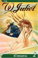 W Juliet : Volume 2 by Emura © 2004 (Added: 4/28/16)