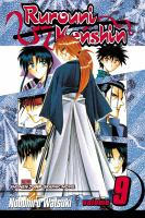 Rurouni Kenshin : Meiji Swordsman Romantic Story : Vol. 9, Arrival In Kyoto by Watsuki, Nobuhiro © 2004 (Added: 4/27/16)