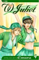 W Juliet : Volume 4 by Emura © 2005 (Added: 4/28/16)