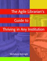 The Agile Librarian's Guide to Thriving in Any Institution catalog link