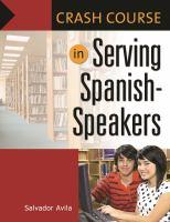 Crash Course in Serving Spanish-Speakers catalog link