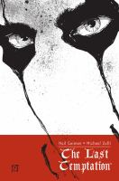 The Last Temptation by Gaiman, Neil © 2005 (Added: 7/14/17)