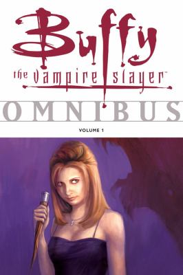 Cover image for Buffy the vampire slayer omnibus