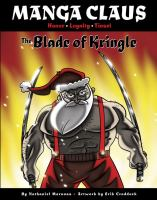 Cover of Magna Claus, Honor, Loyalty, Tinsel. The Blade of Kringle