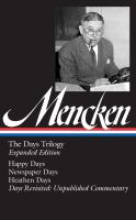 The Days Trilogy by Mencken, H. L. (Henry Louis) © 2014 (Added: 1/14/15)