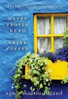 Happy People Read & Drink Coffee by Martin-Lugand, Agnáes © 2016 (Added: 7/8/16)