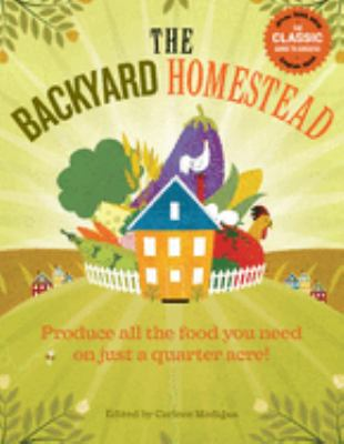 Details about The backyard homestead