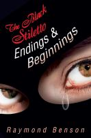 The Black Stiletto : Endings & Beginnings : The Fifth Diary-- 1962 : A Novel by Benson, Raymond © 2014 (Added: 1/7/15)