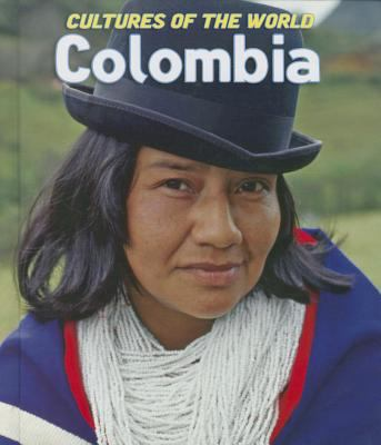 Colombia: Cultures of the World