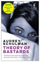Theory Of Bastards by Schulman, Audrey © 2018 (Added: 5/10/18)