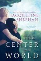 The Center Of The World by Sheehan, Jacqueline © 2016 (Added: 2/8/16)