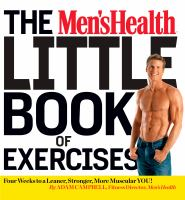 The Men's Health Little Book Of Exercises by Campbell, Adam © 2014 (Added: 3/18/15)