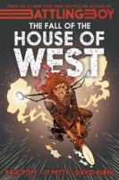The Fall Of The House Of West by Petty, J. T. (John T.) © 2015 (Added: 2/5/16)