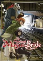 The Ancient Magus' Bride : Volume 7 by Yamazaki, Kore © 2017 (Added: 1/18/18)