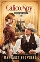 Calico Spy by Brownley, Margaret, author © 2016 (Added: 6/27/16)