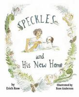Speckles+and+his+new+home by Rose, Erich © 2016 (Added: 12/2/16)